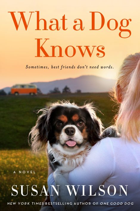 One of our recommended books is What a Dog Knows by Susan Wilson