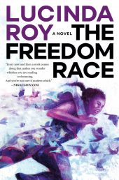 One of our recommended books is The Freedom Race by Lucinda Roy