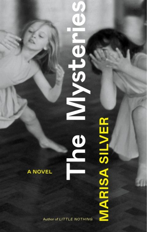 One of our recommended books is The Mysteries by Marisa Silver