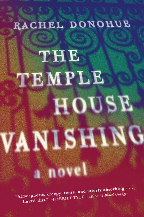 One of our recommended books is The Temple House Vanishing by Rachel Donohue