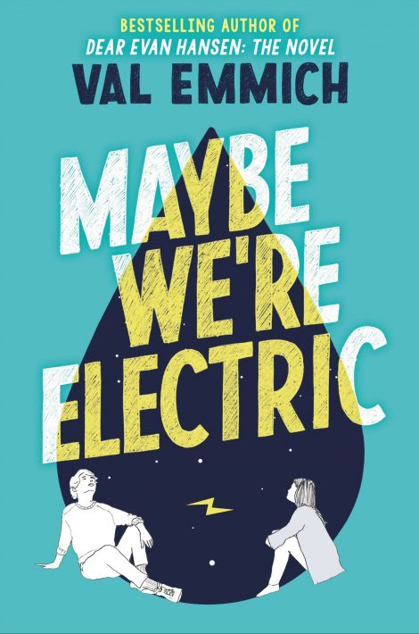 One of our recommended books is Maybe We're Electric by Val Emmich
