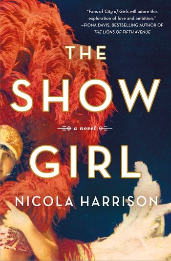One of our recommended books is THE SHOW GIRL by NICOLA HARRISON
