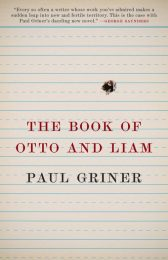 One of our recommended books is The Book of Otto and Liam by Paul Griner