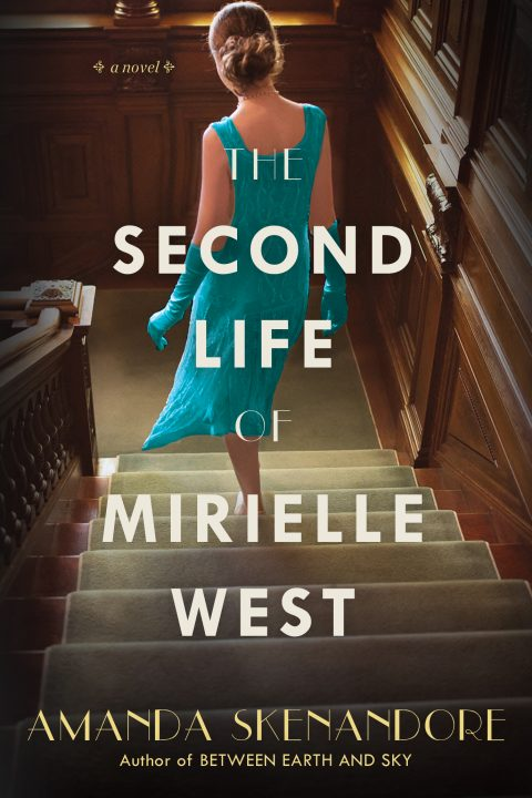 One of our recommended books is The Second Life of Mirielle West by Amanda Skenandore
