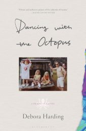 One of our recommended books is Dancing with the Octopus by Debora Harding