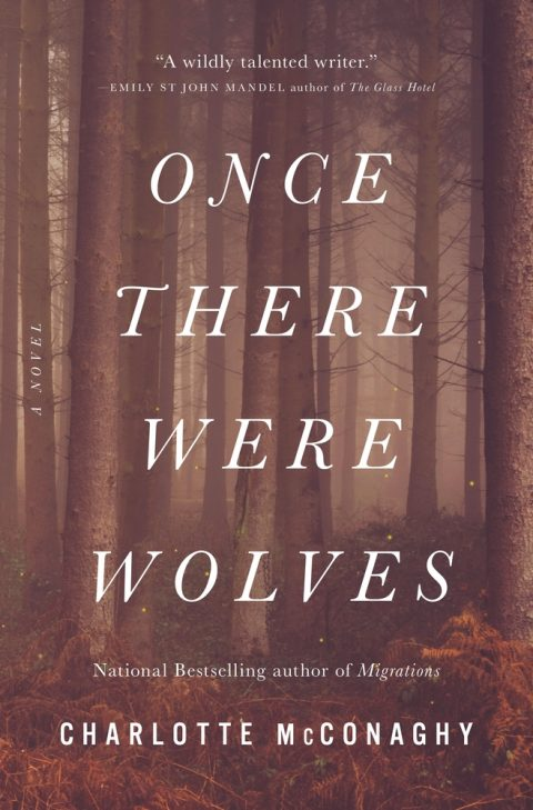 One of our recommended books is Once There Were Wolves by Charlotte McConaghy