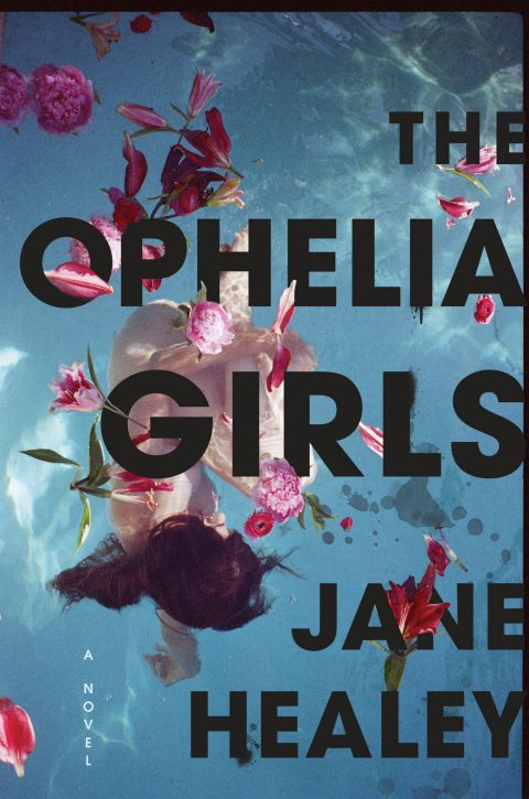 One of our recommended books is The Ophelia Girls by Jane Healey