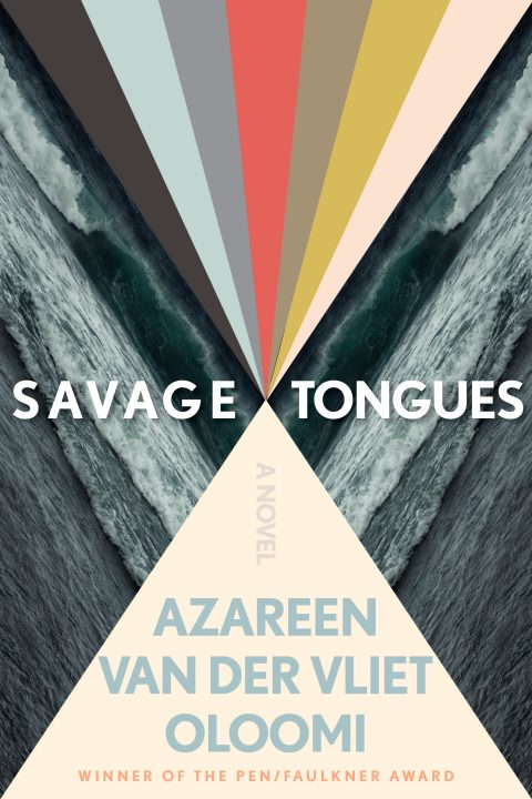 One of our recommended books is Savage Tongues by Azareen Van der Vliet Oloomi