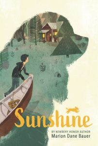 One of our recommended books is Sunshine by Marion Dane Bauer