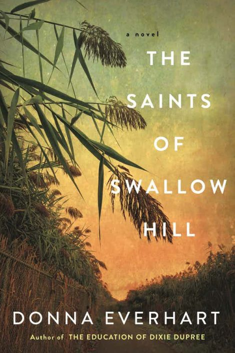 One of our recommended books is THE SAINTS OF SWALLOW HILL by DONNA EVERHART