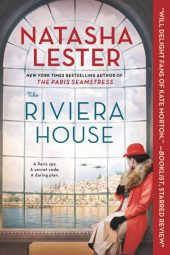One of our recommended books is THE RIVIERA HOUSE by NATASHA LESTER
