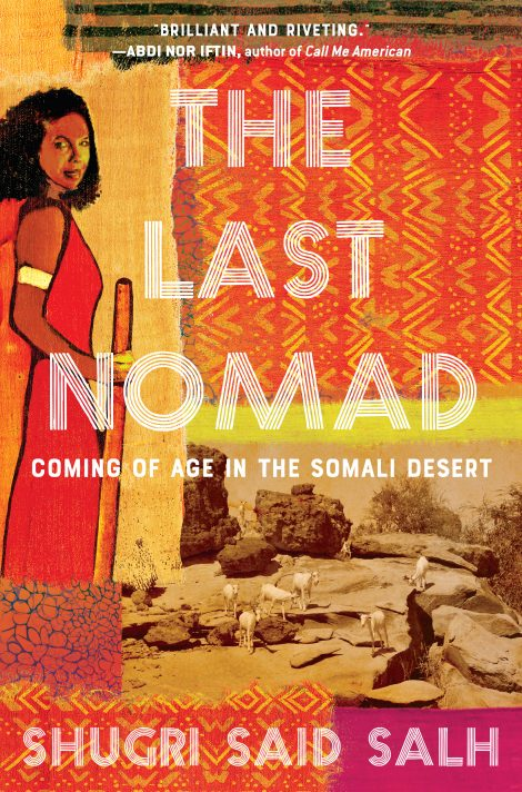 One of our recommended books is THE LAST NOMAD by SHUGRI SAID SALH