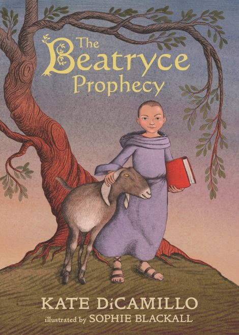 One of our recommended books is THE BEATRYCE PROPHECY by KATE DICAMILLO and SOPHIE BLACKALL