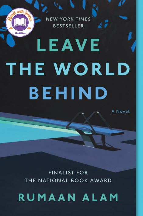 One of our recommended books is Leave the World Behind by Rumaan Alam