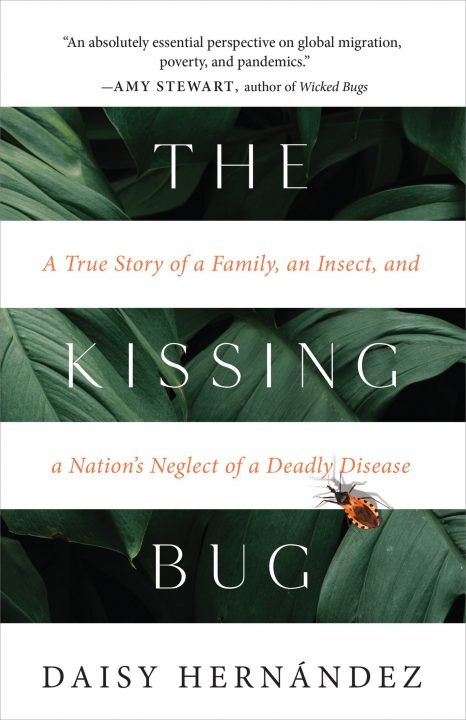 One of our recommended books is THE KISSING BUG by DAISY HERNÁNDEZ