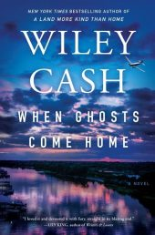 One of our recommended books is When Ghosts Come Home by Wiley Cash