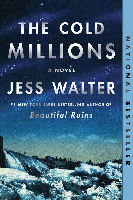 One of our recommended books is The Cold Millions by Jess Walter