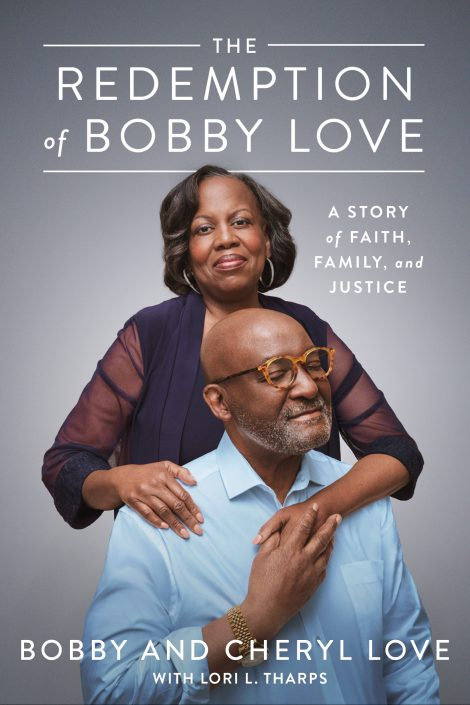 One of our recommended books is The Redemption of Bobby Love by Bobby and Cheryl Love