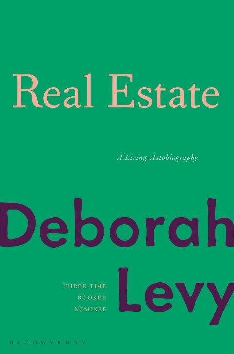 One of our recommended books is Real Estate by Deborah Levy