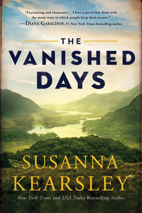 One of our recommended books is THE VANISHED DAYS by SUSANNA KEARSLEY