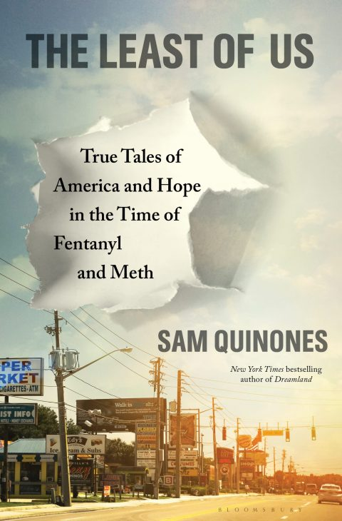 One of our recommended books is The Least of Us by Sam Quinones