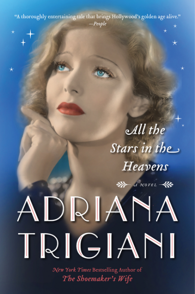 One of our recommended books for 2017 is All The Stars in The Heavens by Adriana Trigiani