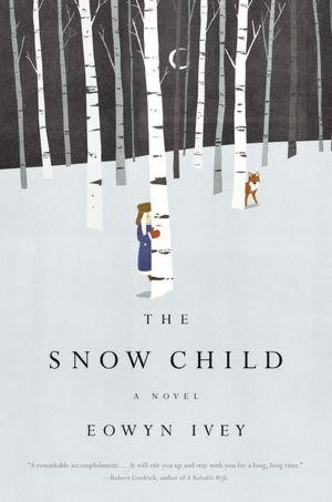 One of our recommended books is The Snow Child by Eowyn Ivey