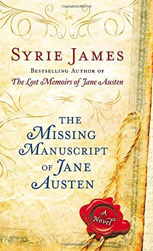 One of our recommended books is The Missing Manuscript of Jane Austen by Syrie James