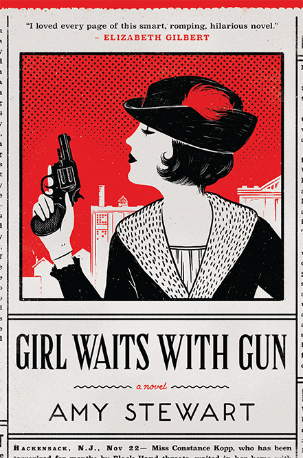 One of our recommended books is Girl Waits With Gun by Amy Stewart