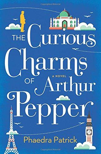 One of our recommended books for 2017 is The Curious Charms of Arthur Pepper by Phaedra Patrick