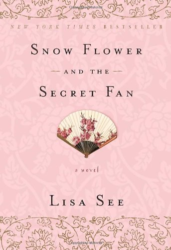 One of our recommended books is Snow Flower and the Secret Fan by Lisa See