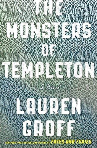 One of our recommended books is The Monsters of Templeton by Lauren Groff